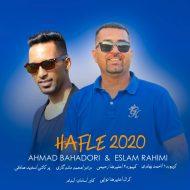 اسلام رحیمی و احمد بهادری حفله2020